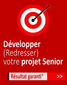 Développer et redresser votre projet Seniors
