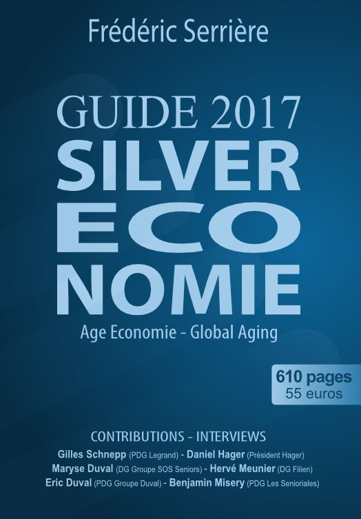 Guide Silver économie 2017, écrit par Frédéric Serrière