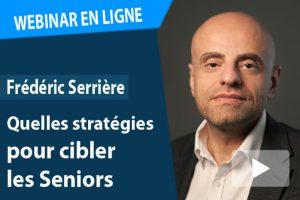 Webinar Online: Quelles stratégies pour cibler les Seniors