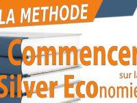 Comment commencer sur la Silver économie ?