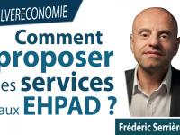 Comment (mieux) proposer ses services aux Ehpad ?