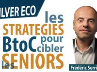 Les stratégies BtoC pour cibler les Seniors