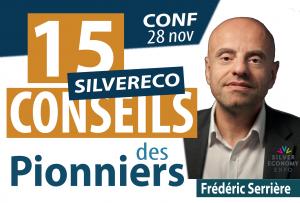 15 conseils des entreprises pionnières du marché des Seniors, pour se (re)lancer sur la Silver Eco @ Silver Economy Expo | Paris | Île-de-France | France