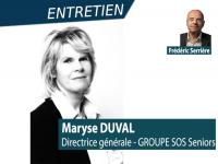"""Maryse Duval (DG GROUPE SOS Seniors) """"Enjeux & attentes des Ehpad"""""""