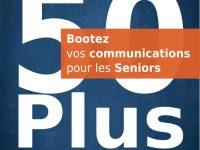 Document : Comment améliorer ses communications et publicités pour les Seniors