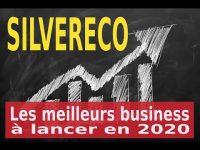SilverEco : les meilleurs business à lancer en 2020