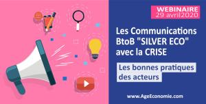"""Communication BtoB """"SilverEco"""" avec la CRISE (les bonnes pratiques)"""