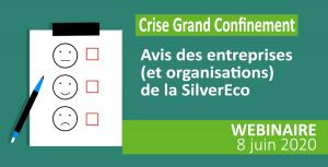 Webinaire : Crise : les avis des entreprises de la SilverEco