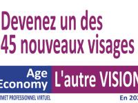 Devenez l'un(e) des 45 nouveaux visages (de l'univers des Seniors) avec Age Economy