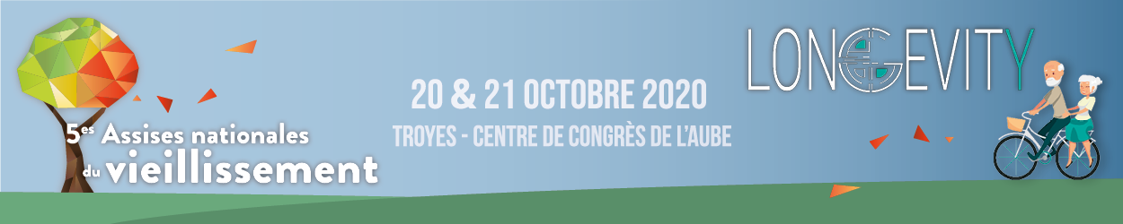 Assises Nationales du Vieillissement / LONGEVITY