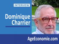 Dominique Charrier : Donner au viager une place incontournable dans la silver économie.