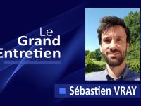 Le Grand Entretien de Sébastien Vray