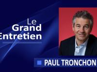 Le Grand Entretien de Paul Tronchon