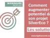 comment augmenter le potentiel de son projet silvereco