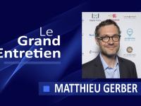 Le Grand Entretien de Matthieu Gerber