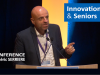 Frédéric Serrière : Innovation & Seniors, Mythes et réalités