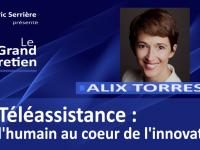 Alix Torres : téléassistance, l'humain au cœur de l'innovation