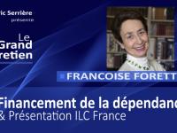 Françoise Forette : Financement de la dépendance (& présentation de l'ILC France)