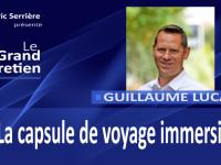 Guillaume Lucas : la capsule de voyage immersive