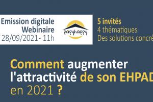 Webinaire : comment augmenter l'attractivité de son Ehpad en 2021 ?